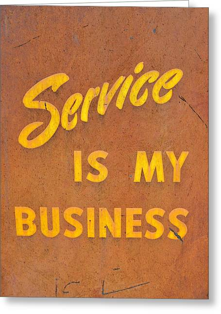 Service Is My Business Greeting Card