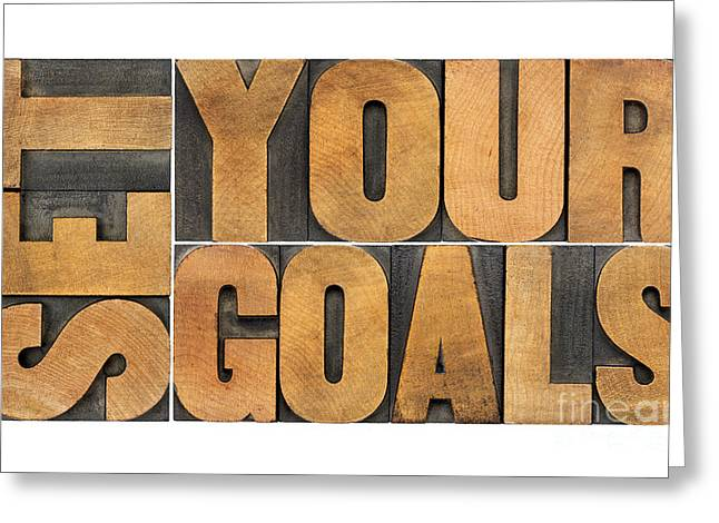 Set Your Goals  Greeting Card