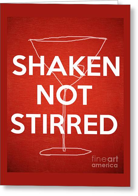 Shaken Not Stirred Greeting Card by Edward Fielding