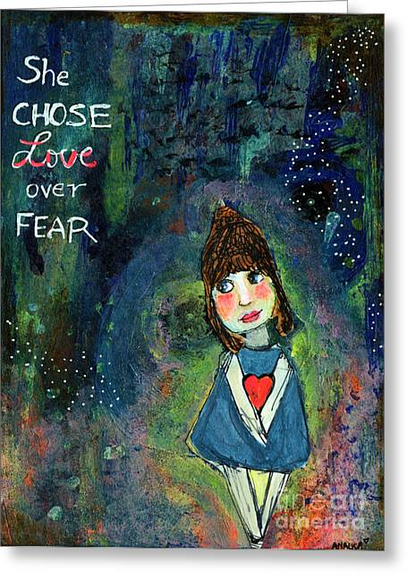 She Chose Love Over Fear Greeting Card