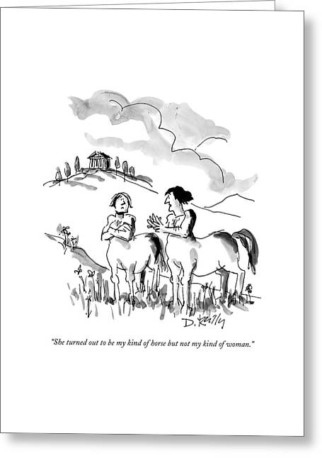She Turned Out To Be My Kind Of Horse But Greeting Card by Donald Reilly