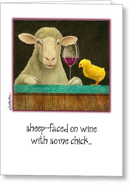 Sheep-faced On Wine With Some Chick... Greeting Card