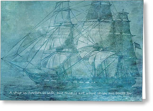 Ship 1 With Quote Greeting Card by Angelina Vick