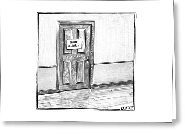Shut Door In A Hallway With A Sign That Read Gone Greeting Card