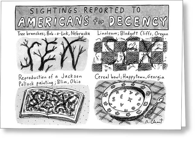 Sightings Reported To Americans For Decency Greeting Card by Roz Chast