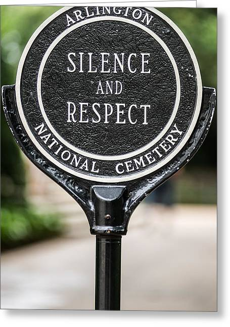 Silence And Respect Greeting Card