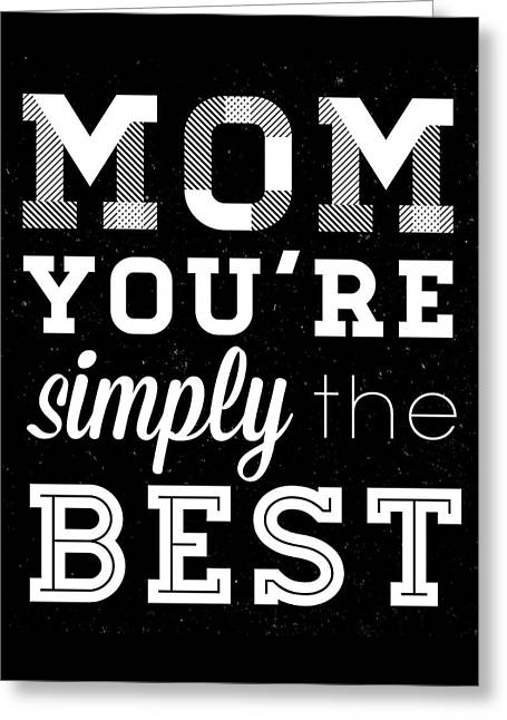 Simply The Best Mom Square Greeting Card by South Social Studio