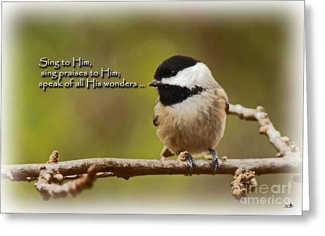 Sing To Him Greeting Card