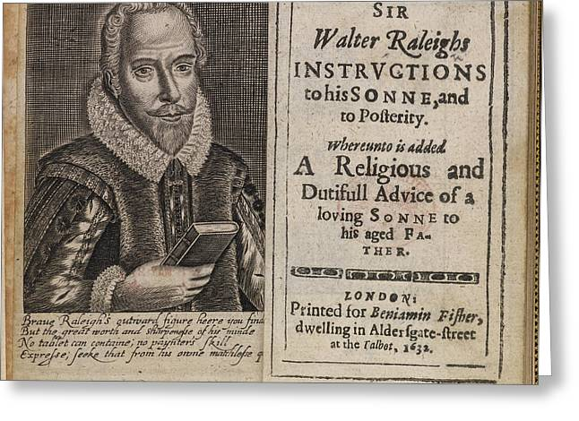 Sir Walter Raleigh's Will And Eulogy Greeting Card