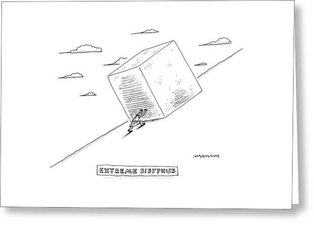 Sisyphus Pushes A Large Cube Instead Greeting Card by Mick Stevens