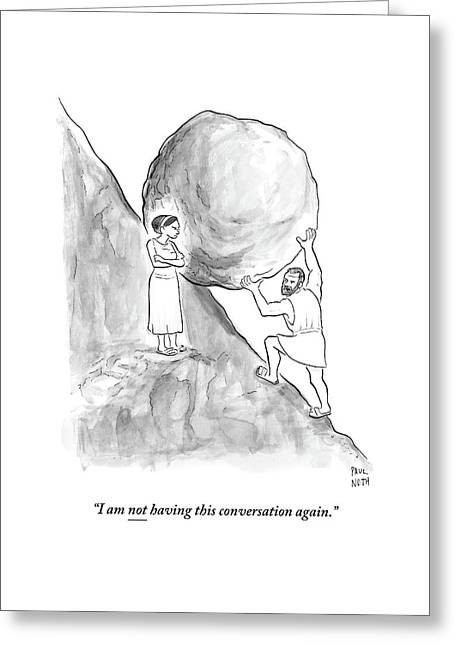 Sisyphus Pushing A Boulder Up A Hill Greeting Card