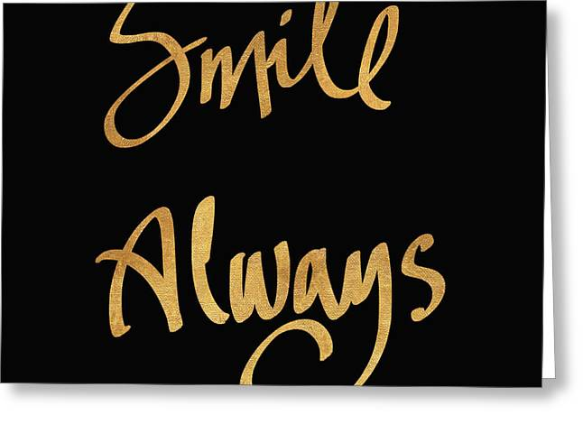 Smile Always On Black Greeting Card by South Social Studio