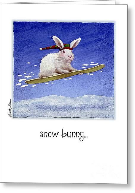 Snow Bunny...  Greeting Card by Will Bullas