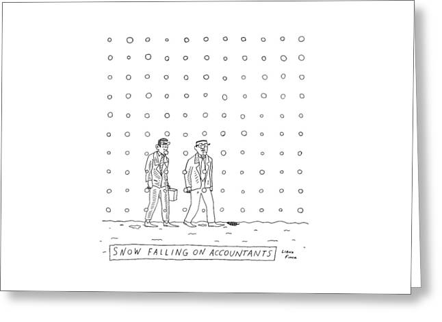 Snow Falling On Accountants -- Two Men Walk Greeting Card