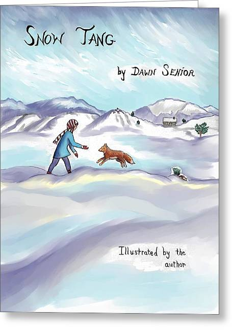 Snow Tang - Story Cover Age 12 Greeting Card by Dawn Senior-Trask