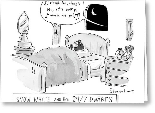 'snow White And The 24/7 Dwarfs Greeting Card
