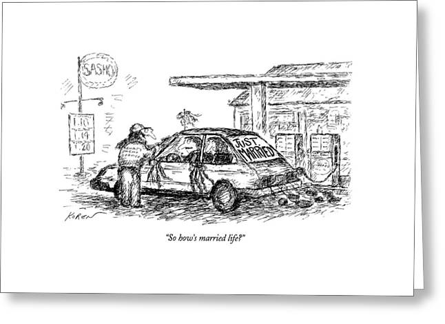 So How's Married Life? Greeting Card by Edward Koren