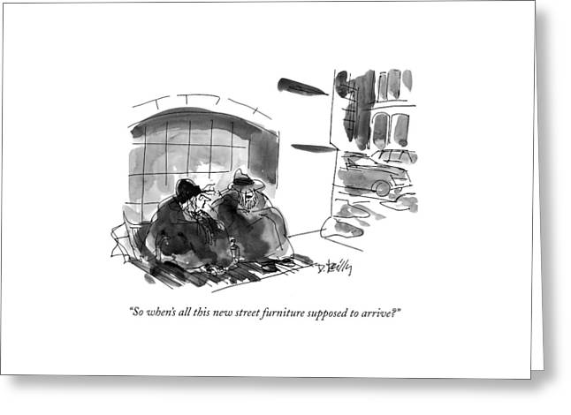 So When's All This New Street Furniture Supposed Greeting Card by Donald Reilly