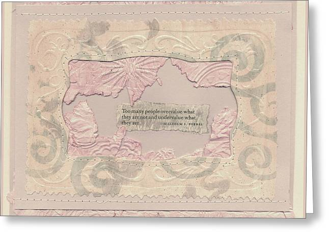 Some People Overvalue ... Quote Art Greeting Card