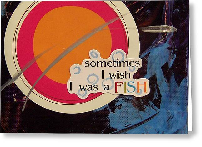 Sometimes I Wish Greeting Card by Krista Ouellette