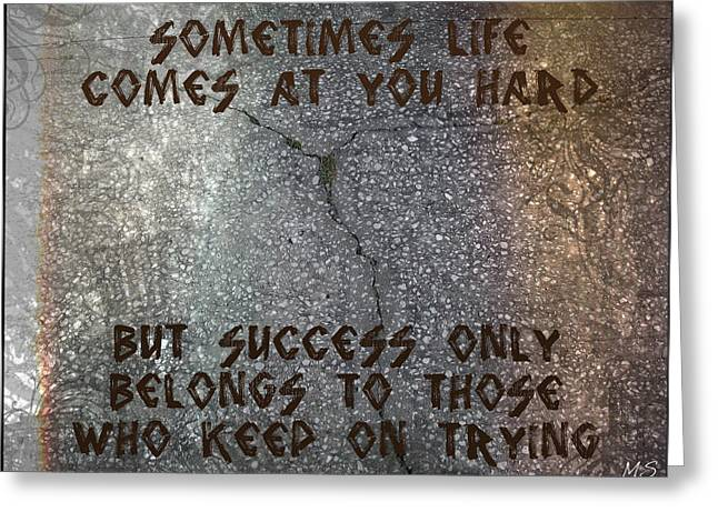 Greeting Card featuring the digital art Sometimes Life Comes At You Hard by Absinthe Art By Michelle LeAnn Scott