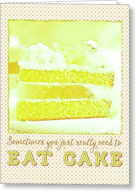 Sometimes You Just Really Need To Eat Melon Cake Greeting Card by Beverly Claire Kaiya