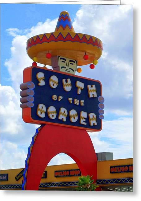 South Of The Border 10 Greeting Card