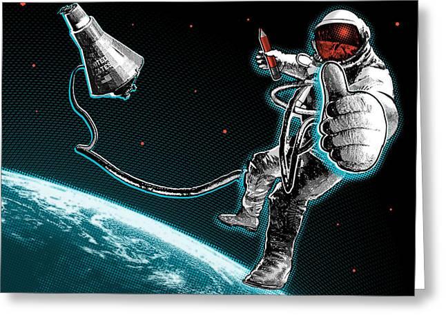 Spacewalk Good To Go Greeting Card by Vanessa Bates