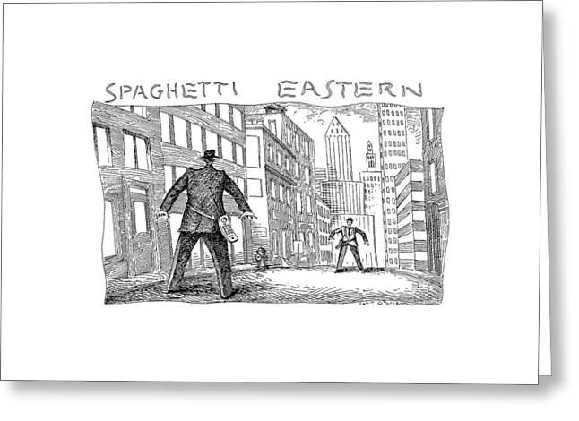 Spaghetti Eastern Greeting Card by John O'Brien