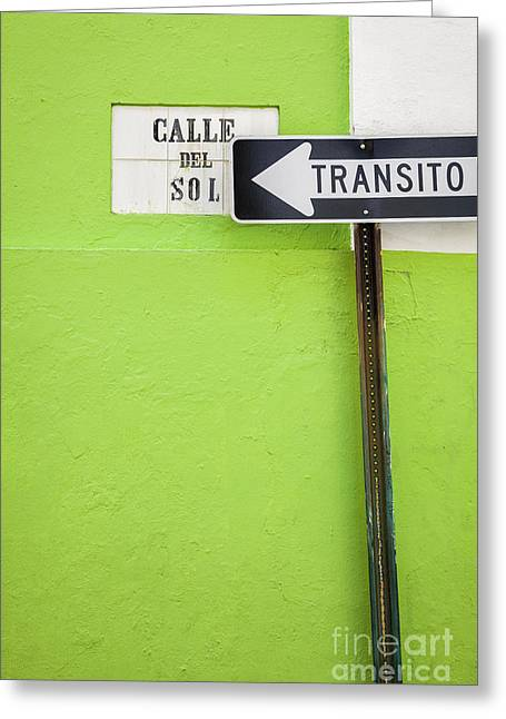 Spanish One Way Sign And Street Sign In Old San Juan Puerto Rico Greeting Card by Bryan Mullennix