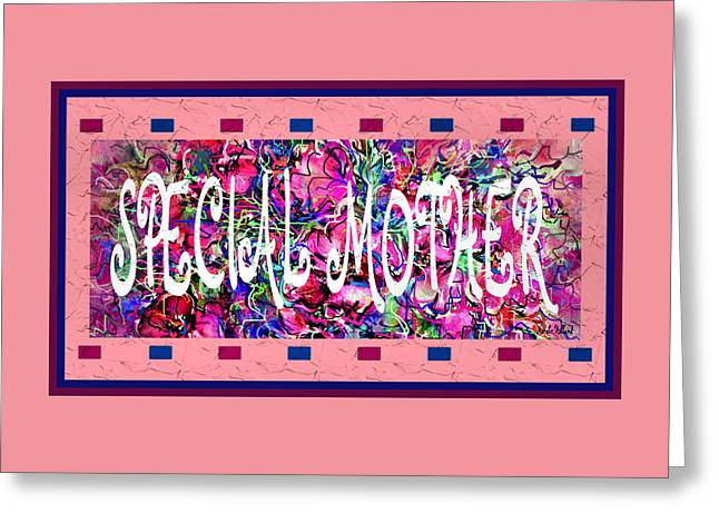 Special Mother Greeting Card by Natalie Holland