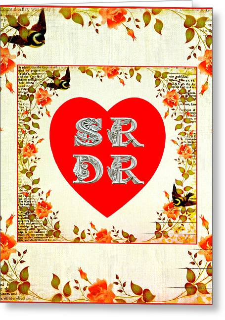 Sr Loves Dr Greeting Card by Dan Robinson
