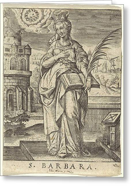 St. Barbara, Johannes Wierix Greeting Card by Johannes Wierix