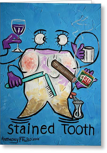 Stained Tooth Greeting Card by Anthony Falbo