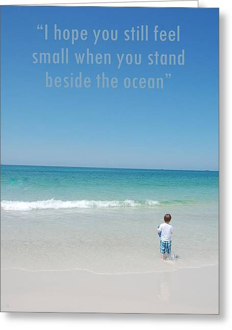 Stand Beside The Ocean Greeting Card