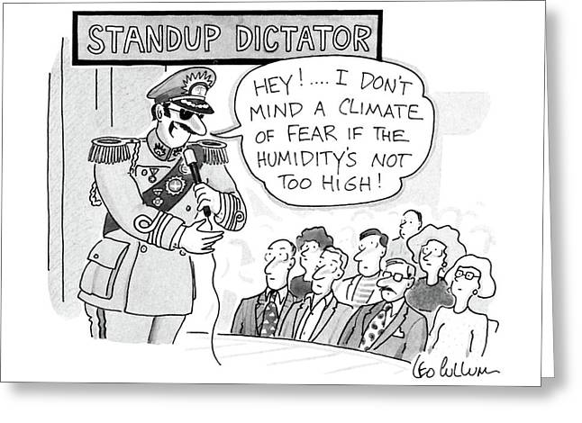Standup Dictator Greeting Card by Leo Cullum
