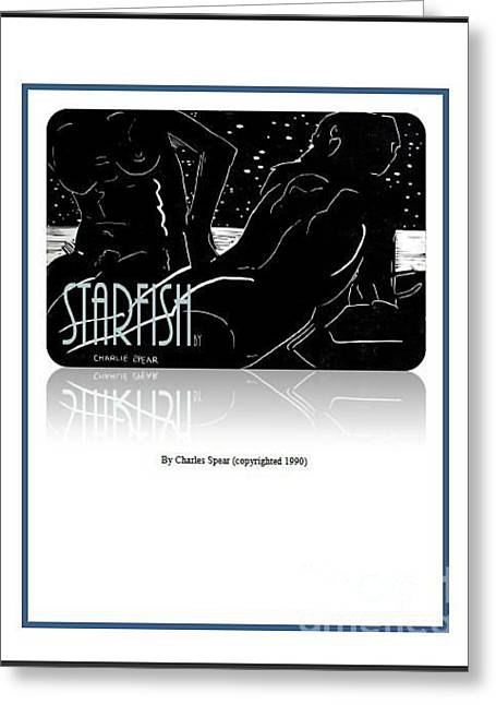 Starfish A Novel Greeting Card by Charlie Spear