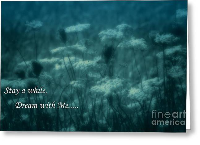 Stay A While Dream With Me  Greeting Card