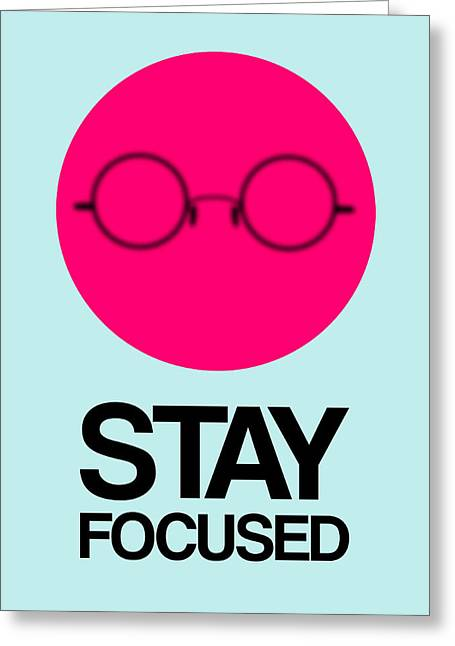 Stay Focused Circle Poster 1 Greeting Card by Naxart Studio
