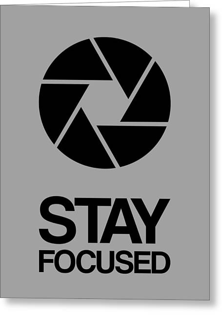 Stay Focused Circle Poster 3 Greeting Card by Naxart Studio