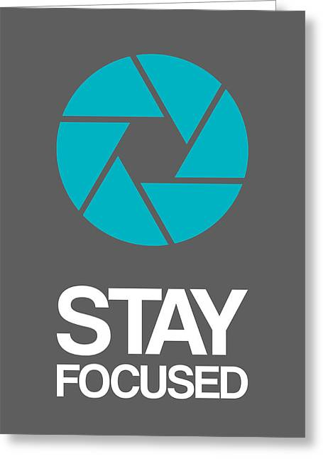 Stay Focused Circle Poster 4 Greeting Card by Naxart Studio