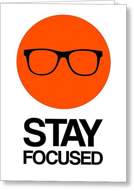 Stay Focused Circle Poster 5 Greeting Card by Naxart Studio