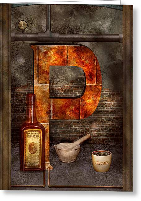 Steampunk - Alphabet - P Is For Pharmacy Greeting Card by Mike Savad