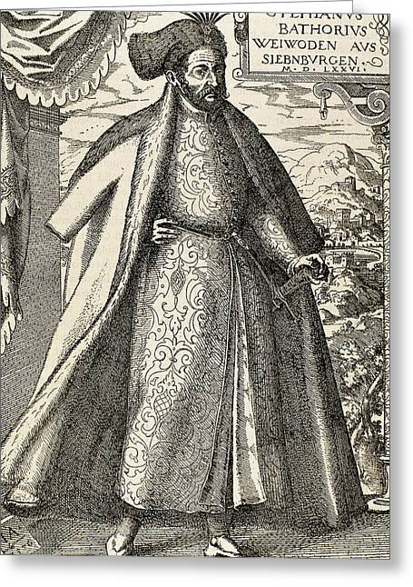 Stephen I Bathory (1533-1586 Greeting Card