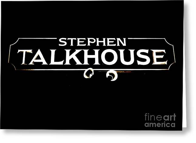 Stephen Talkhouse Greeting Card