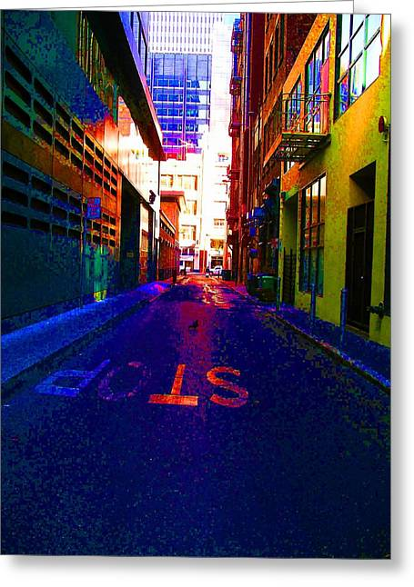 Greeting Card featuring the photograph Stop Alley by Cynthia Marcopulos