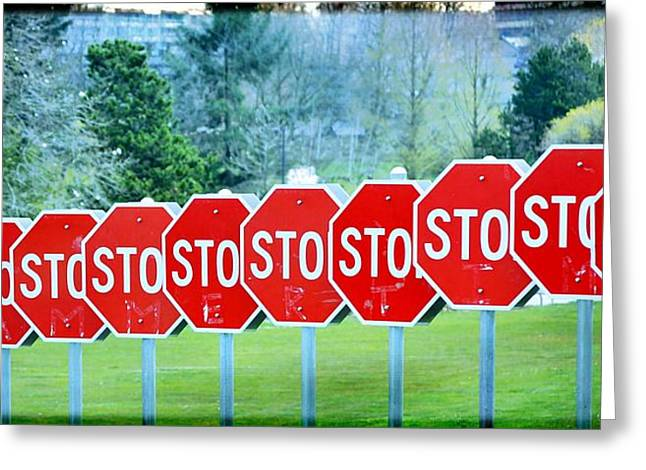 Stop Greeting Card by Fraida Gutovich