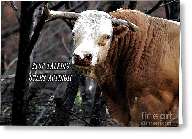 Stop Talking Greeting Card