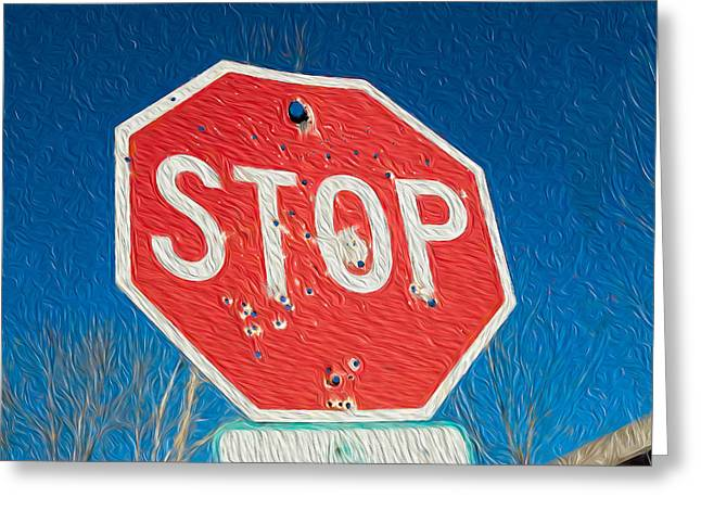 Stop With Bullet Holes. Greeting Card