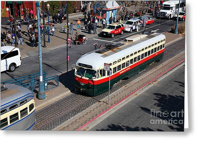 Streetcars At Pier 39 San Francisco California 5d26060 Greeting Card by Wingsdomain Art and Photography